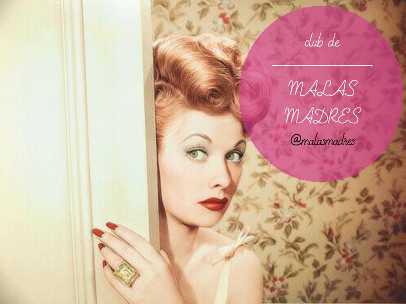 club_malas_madres