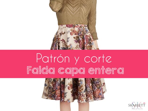Patrones faldas / Falda capa entera - Skarlett Costura