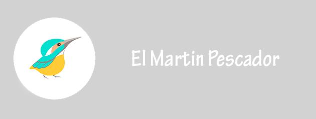 el martin pescador