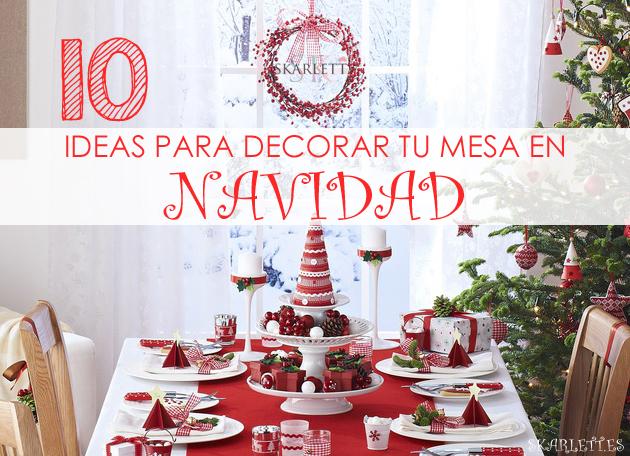 10 ideas precios simas para decorar tu mesa estas - Como adornar la mesa en navidad ...