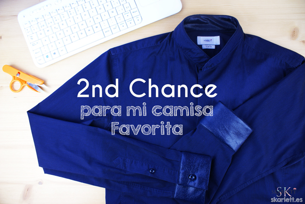 aaa427a6ea 2nd Chance   Arreglando mi camisa favorita