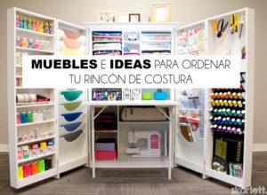 Las mejores ideas para ordenar tus hilos skarlett costura for Mueble organizador de costura