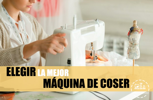 chica cosiendo con maquina de coser blanca y maniqui en miniatura con las letras elegir la mejor maquina de coser