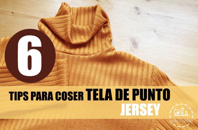tips-para-coser-tela-de-punto-jersey-skarlett-costura