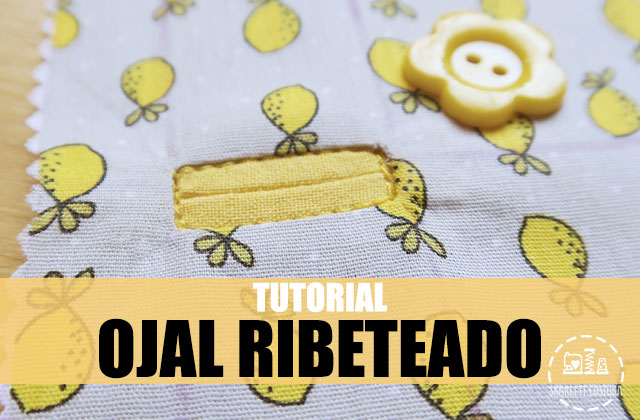 ojal-ribeteado-tutorial-skarlett-costura